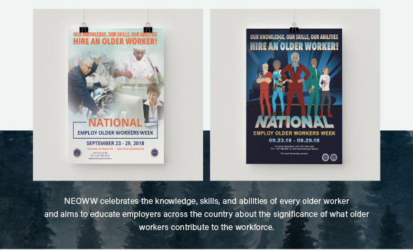 NEOWW celebrates the knowledge, skills, and abilities of every older worker and aims to educate employers across the country about the significance of what older workers contribute to the workforce.